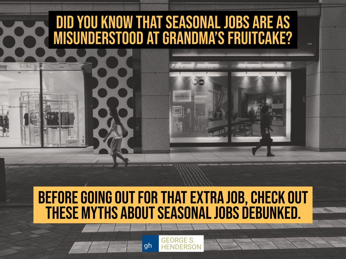 Myths About Seasonal Jobs Debunked